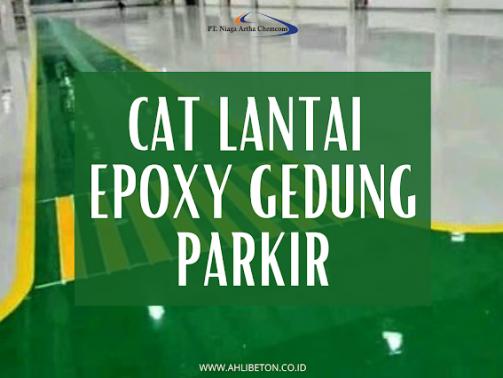 Cat Lantai Epoxy Gedung Parkir